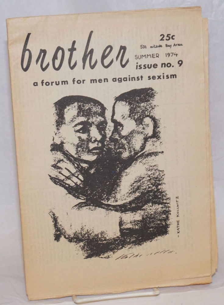 Brother: a forum for men against sexism, #9, summer 1974