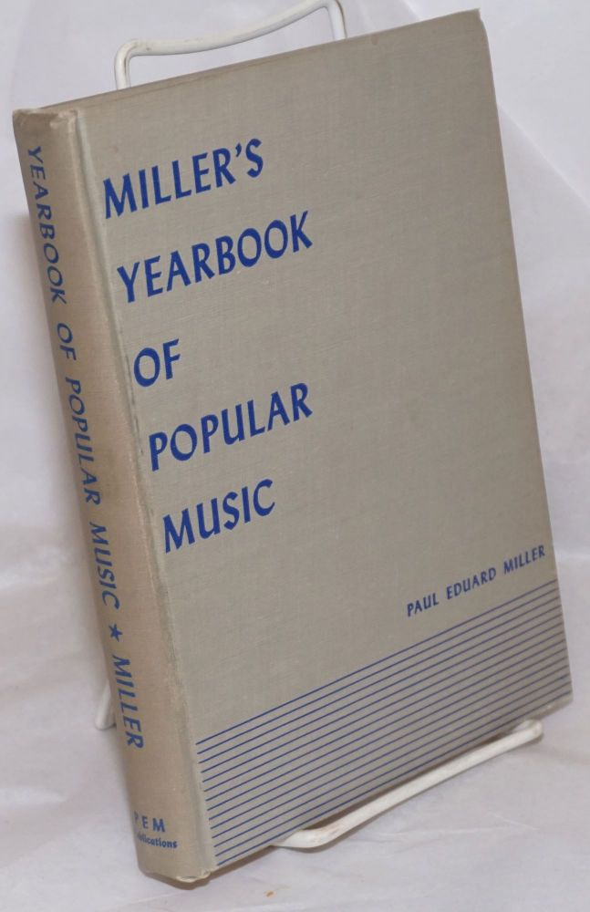 Miller's yearbook of popular music. Paul Eduard Miller, ed.