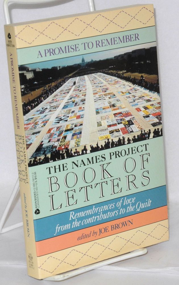 A promise to remember; the Names Project book of letters. Joe Brown, ed.