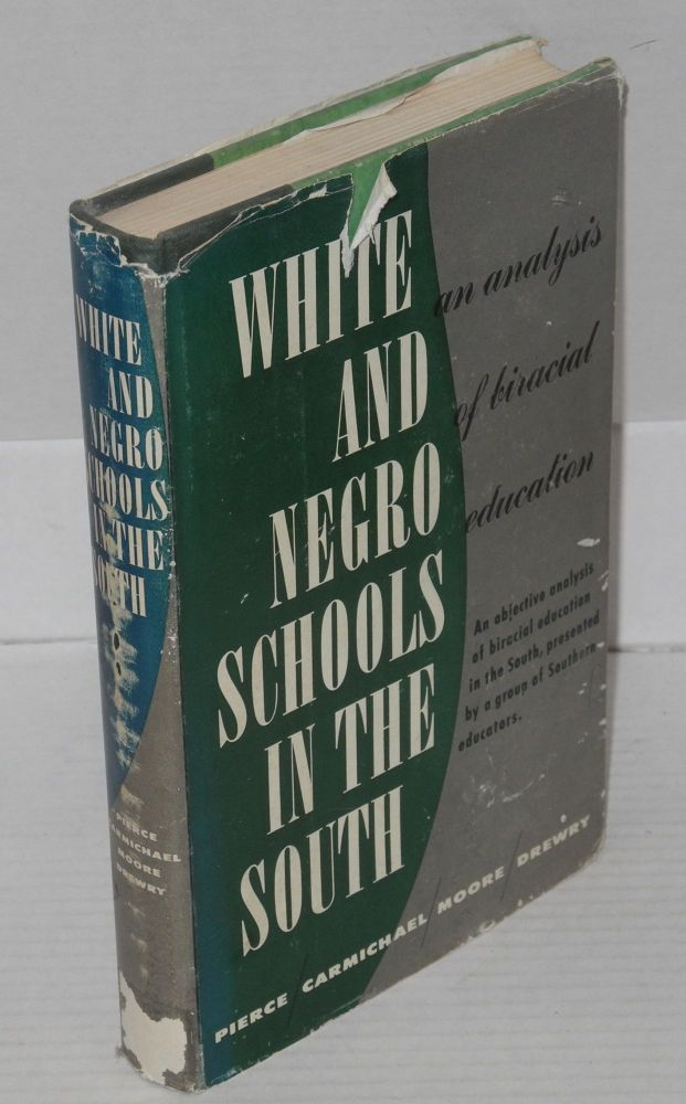 White and Negro schools in the South: an analysis of biracial education. Truman Pierce, et. al.