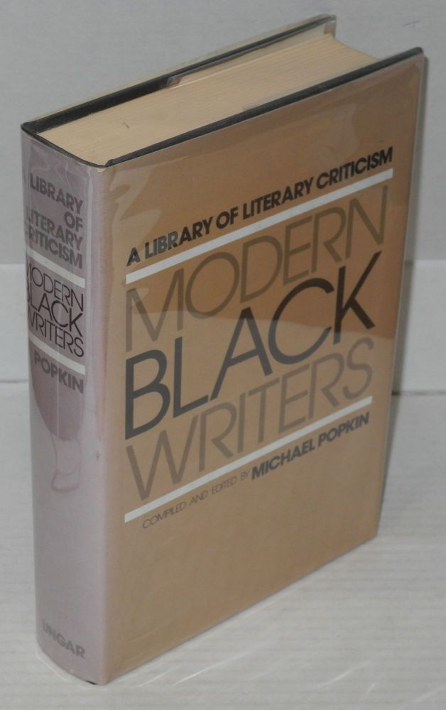Modern Black writers; a library of literary criticism. Michael Popkin, comp.