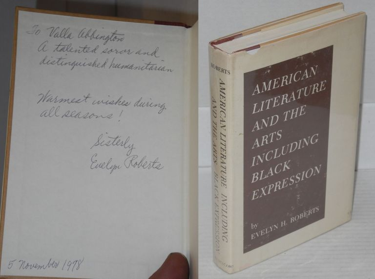 American literature and the arts including black expression. Evelyn H. Roberts.