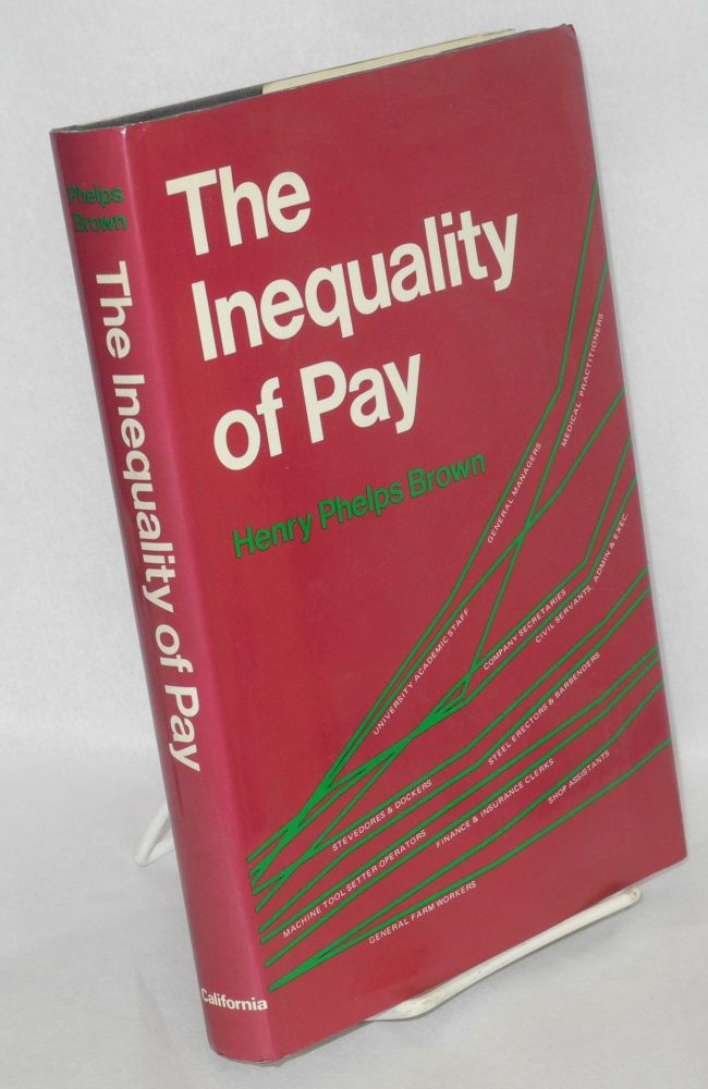 The inequality of pay. Henry Phelps Brown.