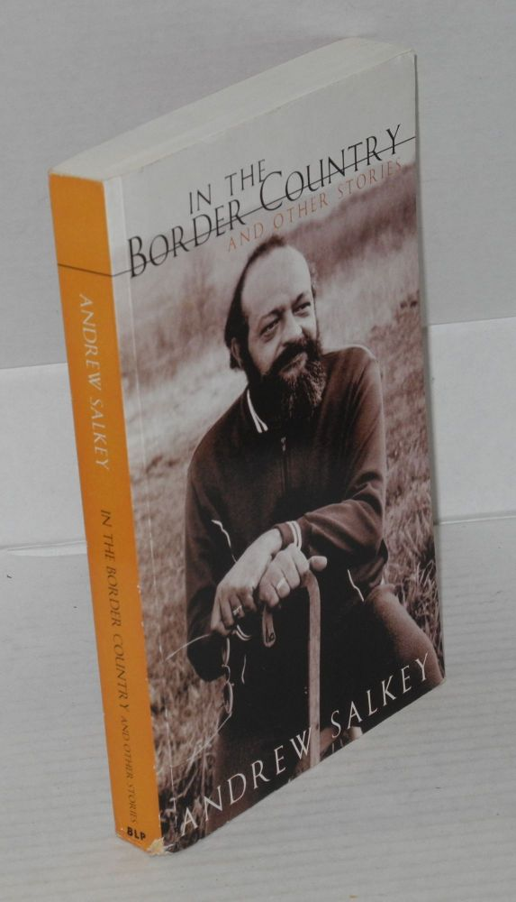In the border country and other stories. Andrew Salkey.