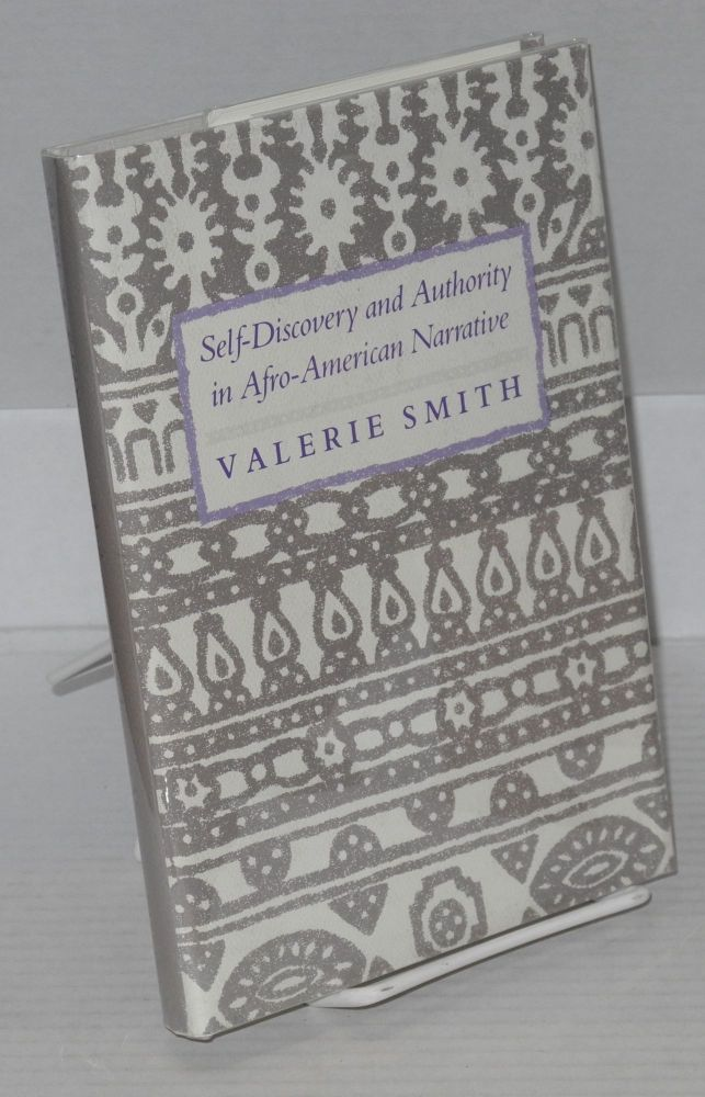 Self-discovery and authority in Afro-American narrative. Valerie Smith.