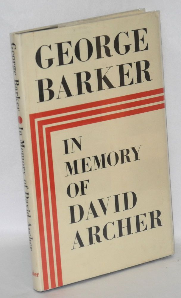 In memory of David Archer. George Barker.