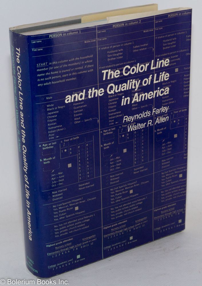 The color line and the quality of life in America. Reynolds Farley, Walter R. Allen.