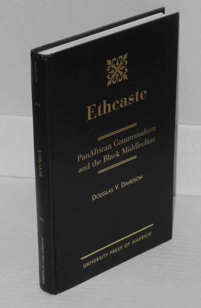 Ethcaste; PanAfrican communalism and the black middleclass. Douglas V. Davidson.