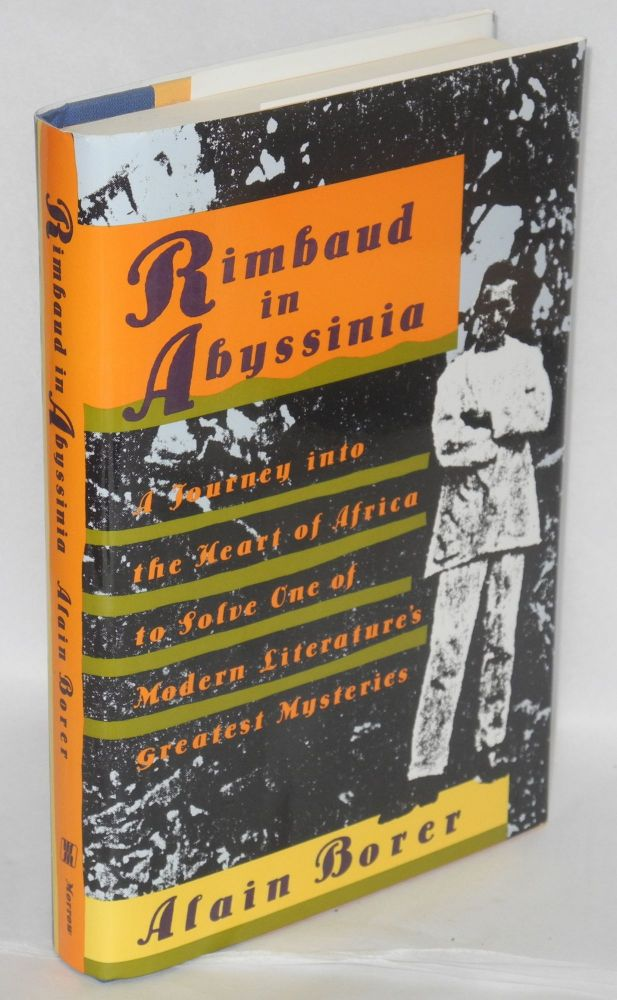 Rimbaud in Abyssinia; translated from the French by Rosmarie Waldrop. Alain Borer.