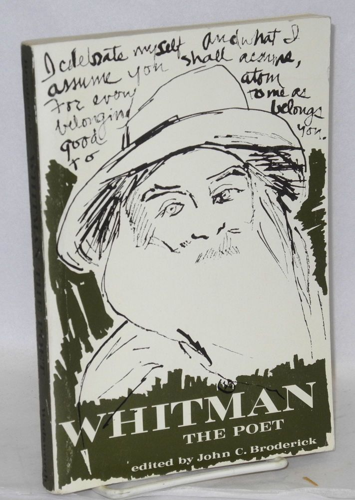 Whitman the poet; materials for study. John C. Broderick.
