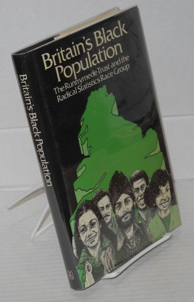 Britain's black population. Runnymede Trust, The Radical Statistics Race Group.