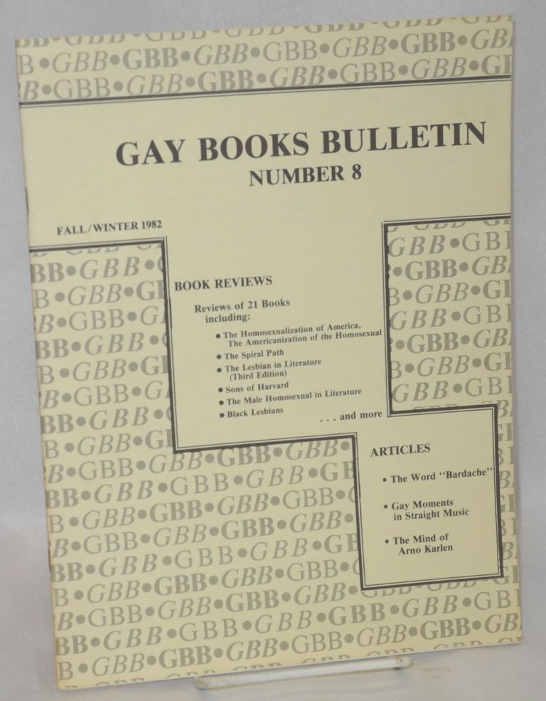 Gay Books Bulletin; vol. 1, #8, fall-winter 1982. Wayne Dynes.