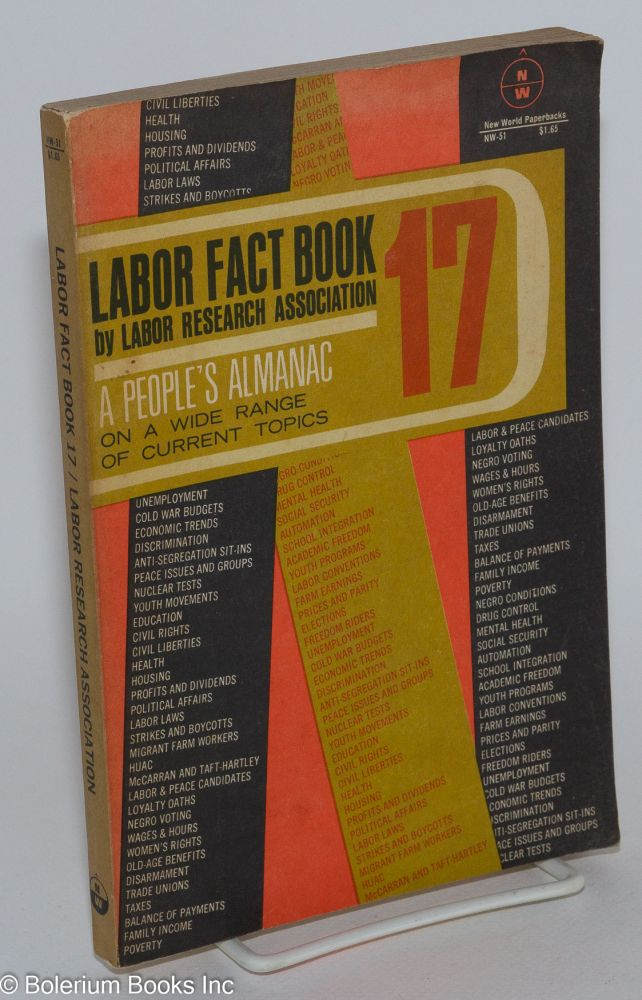 Labor fact book 17. Labor Research Association.