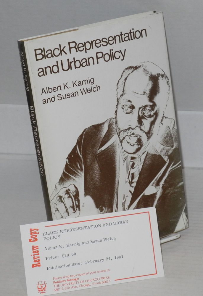 Black representation and urban policy. Albert K. Karnig, Susan Welch.