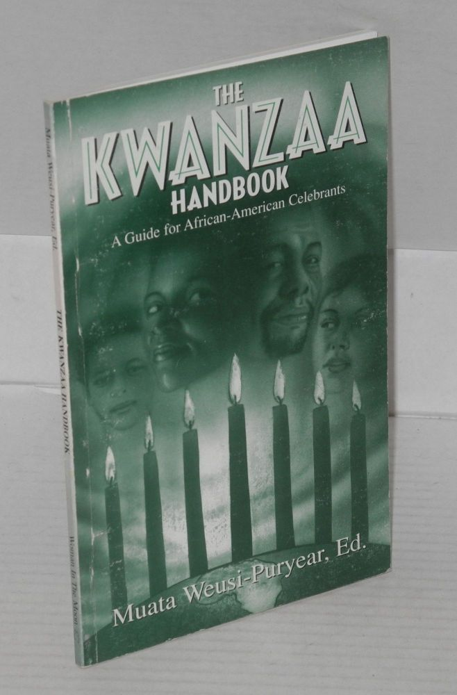 The Kwanzaa handbook: a guide for African-American celebrants, illustrations by Cynthia Bady. Muata Weusi-Puryear.