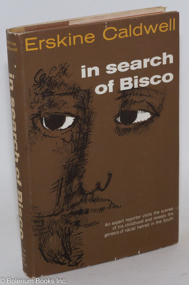 In search of Bisco. Erskine Caldwell.