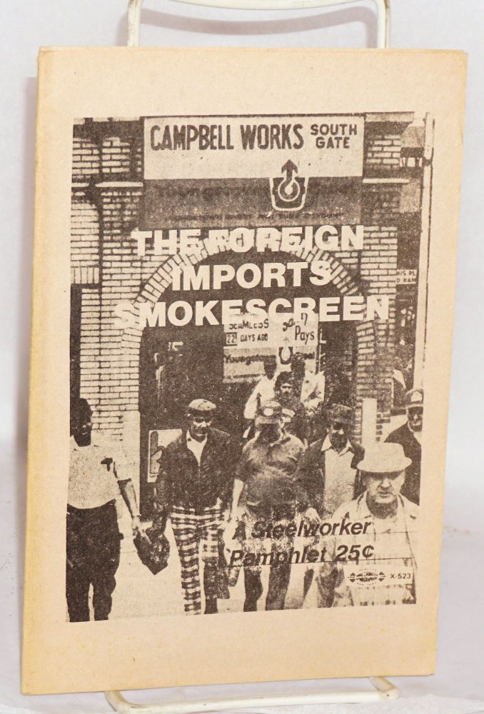 The foreign imports smokescreen. National United Workers Organization.