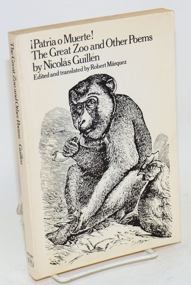 ¡Patria o muerte! The great zoo and other poems. Robert Márquez, Nicolás Guillén, edited.