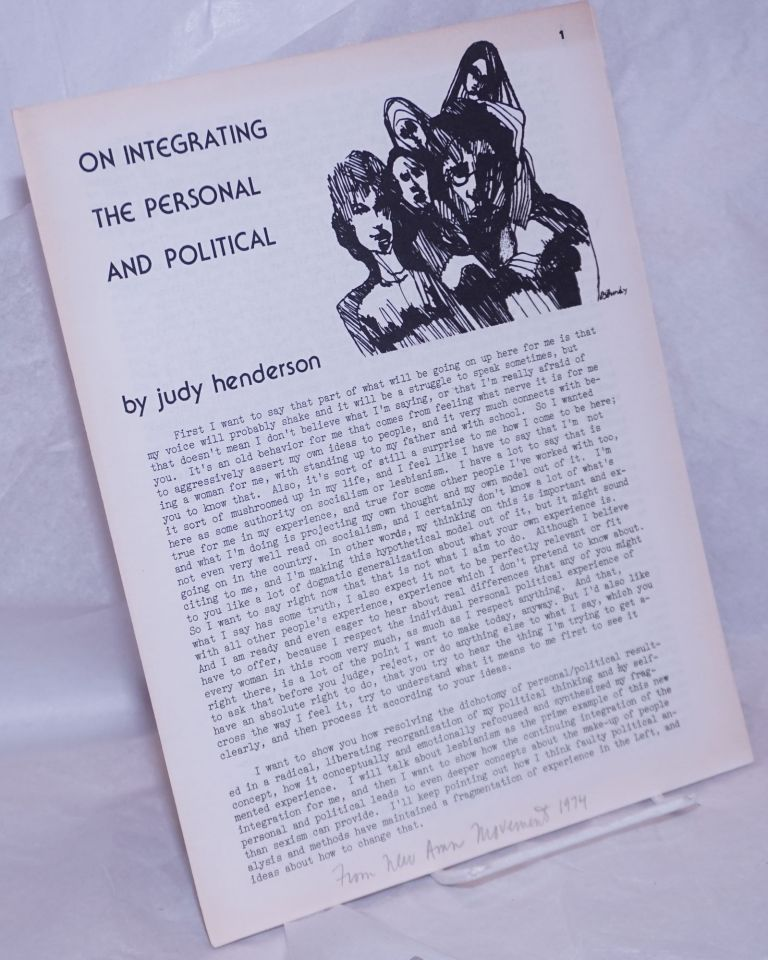On integrating the personal and political. Judy Henderson.