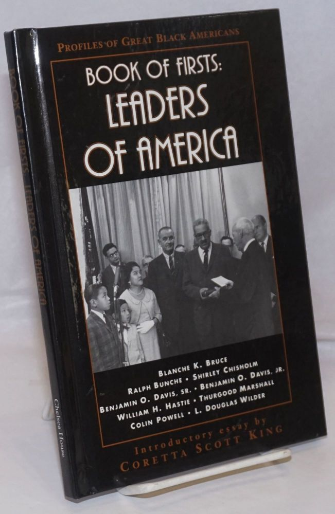 Book of firsts: leaders of America; profiles of great black Americans, introduction by Coretta Scott King. Richard Rennert, ed.