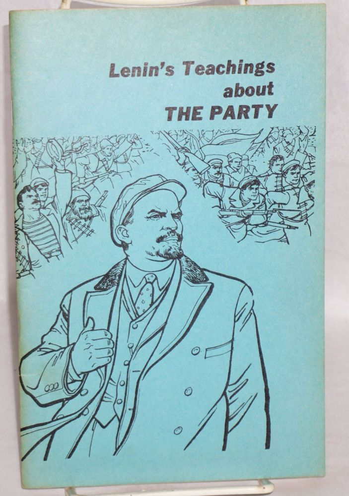 Lenin's teachings about The Party