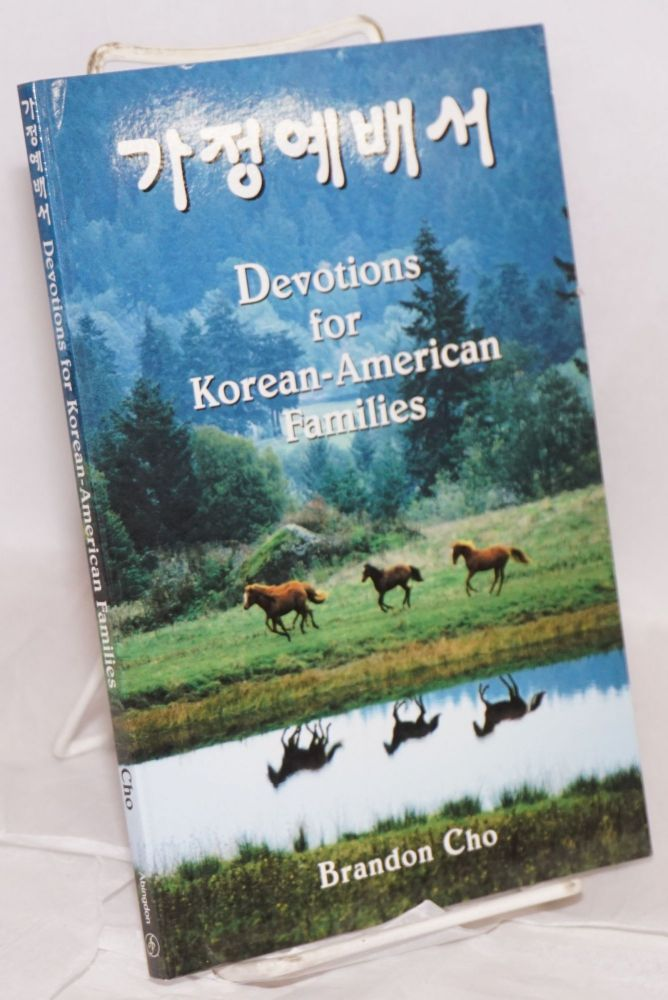 Devotions for Korean-American families. Brandon Cho.
