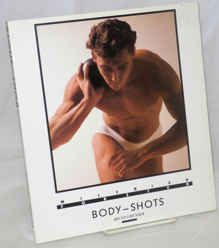 Body-shots; photographien. Wilfried Forster.