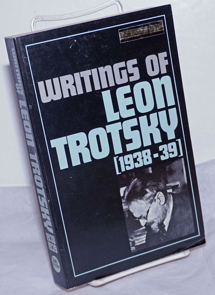 Writings of Leon Trotsky [1938-39]. Second edition. Leon Trotsky.