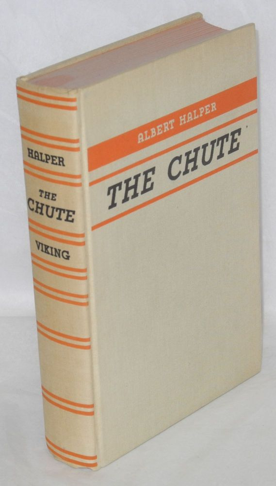 The chute. Albert Halper.