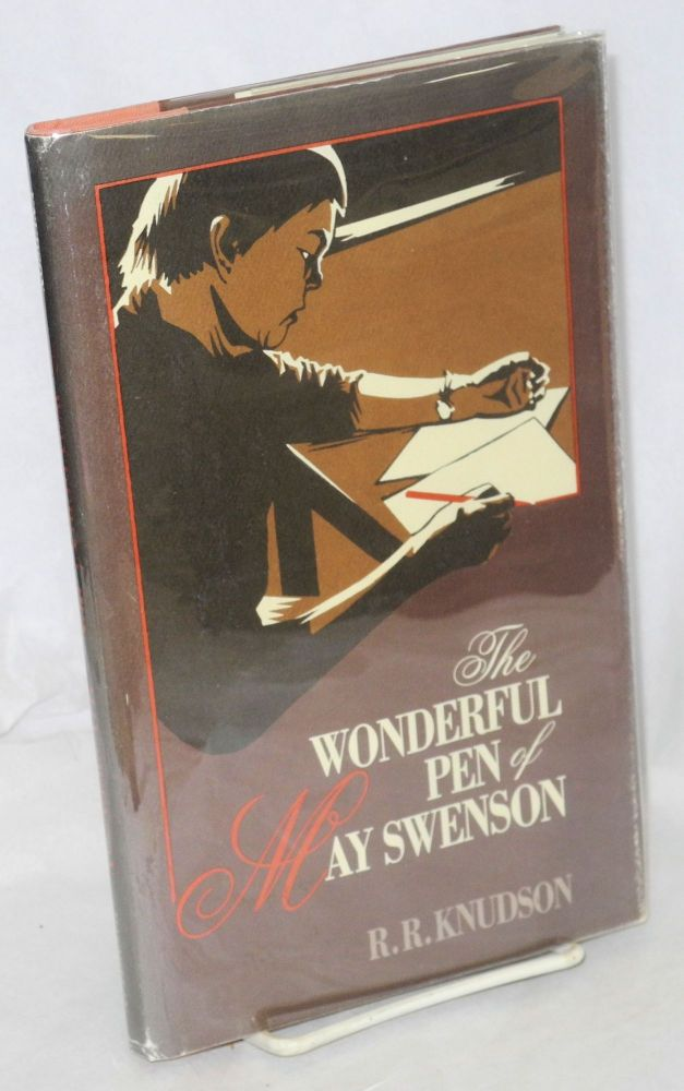 The wonderful pen of May Swenson. R. R. Knudson.
