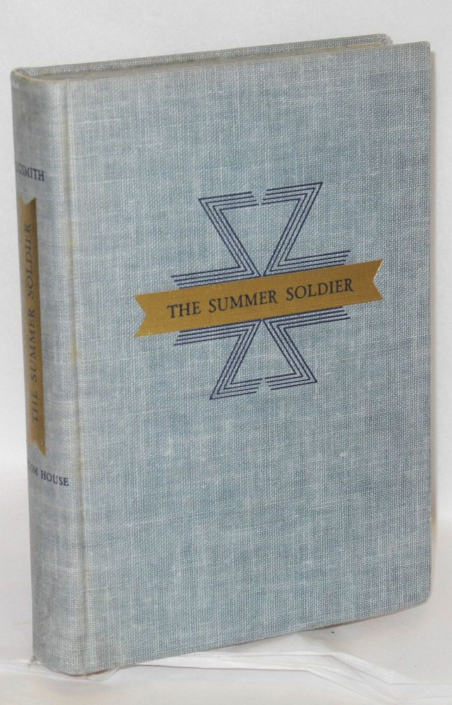 The Summer soldier. Leane Zugsmith.