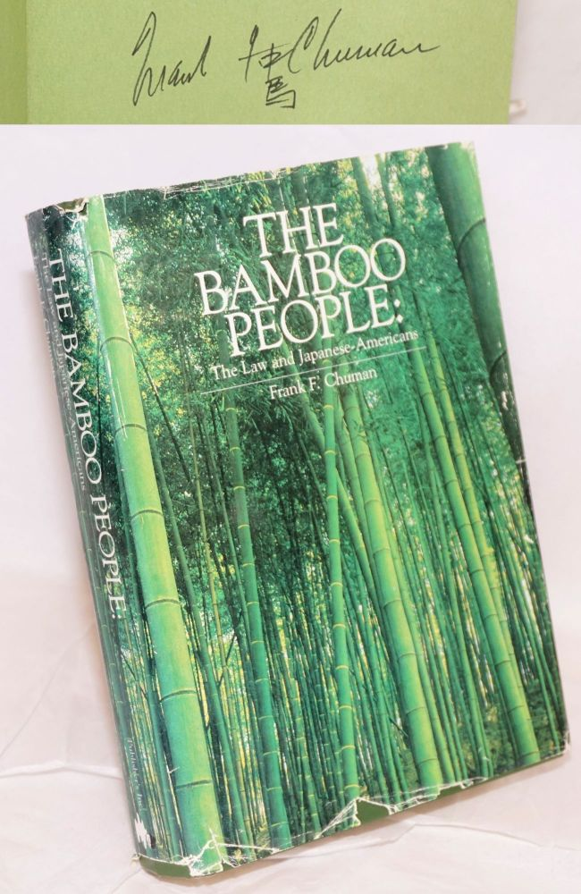 Bamboo people: the law and Japanese-Americans. Frank F. Chuman