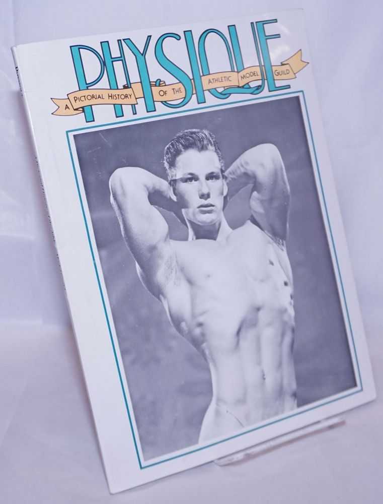 Physique; a pictorial history of the Athletic Model Guild. Winston Leyland, , Bob Mizer.