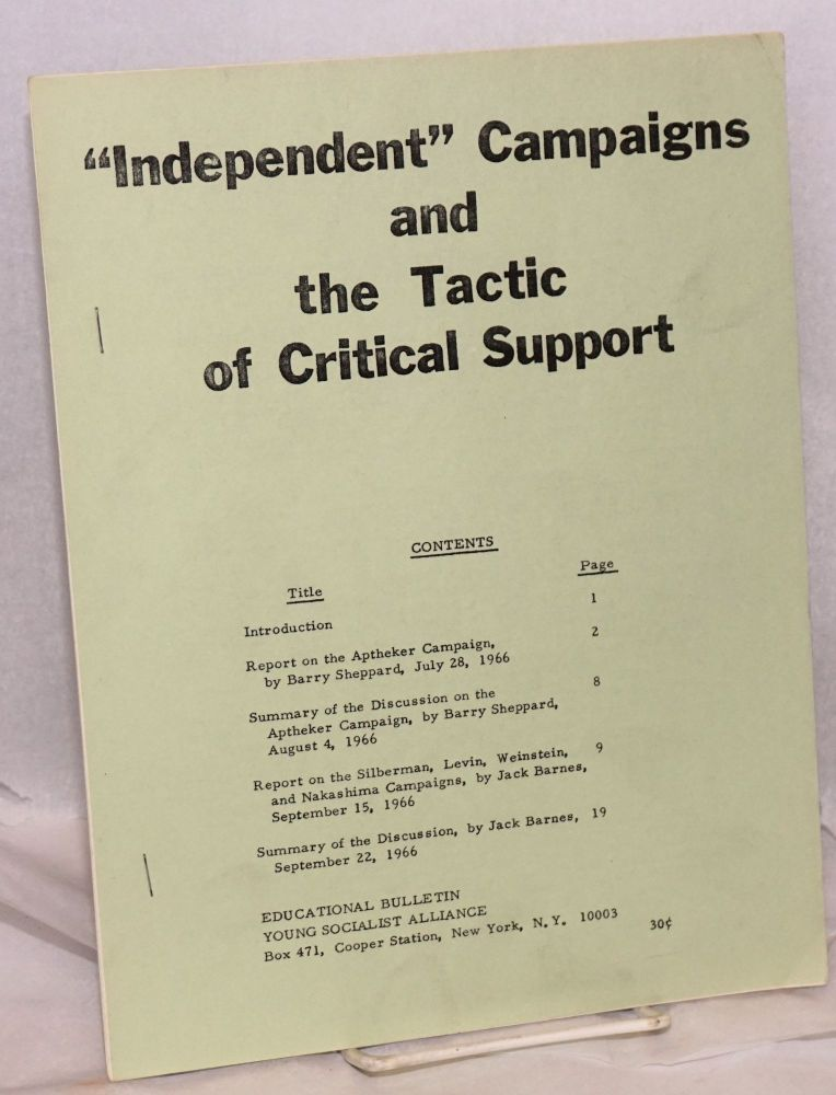 """""""Independent"""" campaigns and the tactic of critical support. Barry Sheppard, Jack Barnes."""
