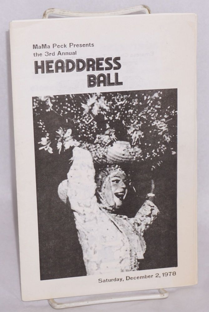 MaMa Peck presents the 3rd annual Headdress Ball; Saturday, December 2, 1978