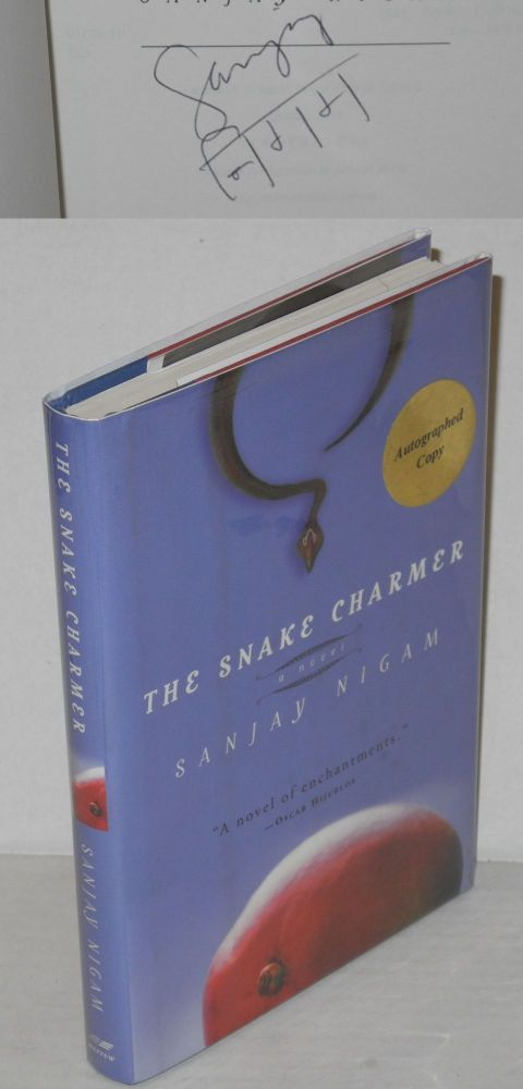 The snake charmer; a novel. Sanjay Nigam.