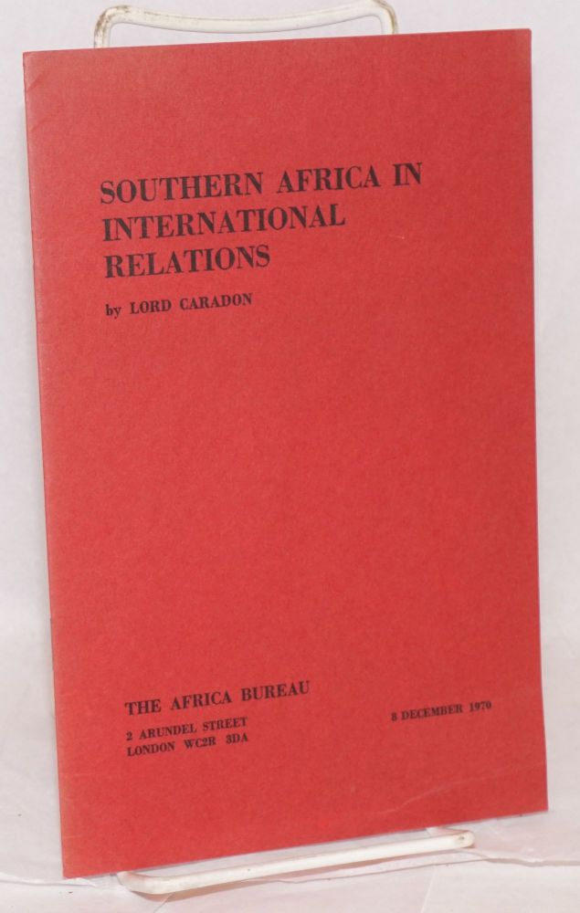 Southern African in international relations. Caradon, Hugh Foot Lord.