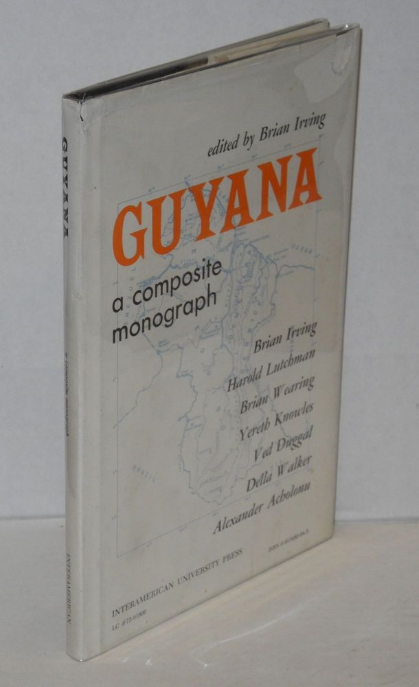Guyana; a composite monograph. Brian Irving, ed.