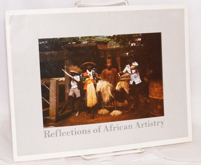 Reflections of African artistry: an exhibition. John Nunley, curators Hans Schaal.