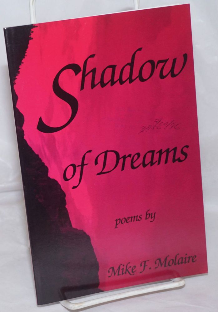 Shadow of dreams. Mike F. Molaire.