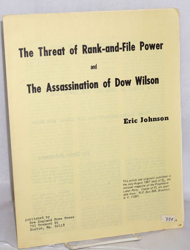 The threat of rank-and-file power and the assassination of Dow Wilson. Eric Johnson.