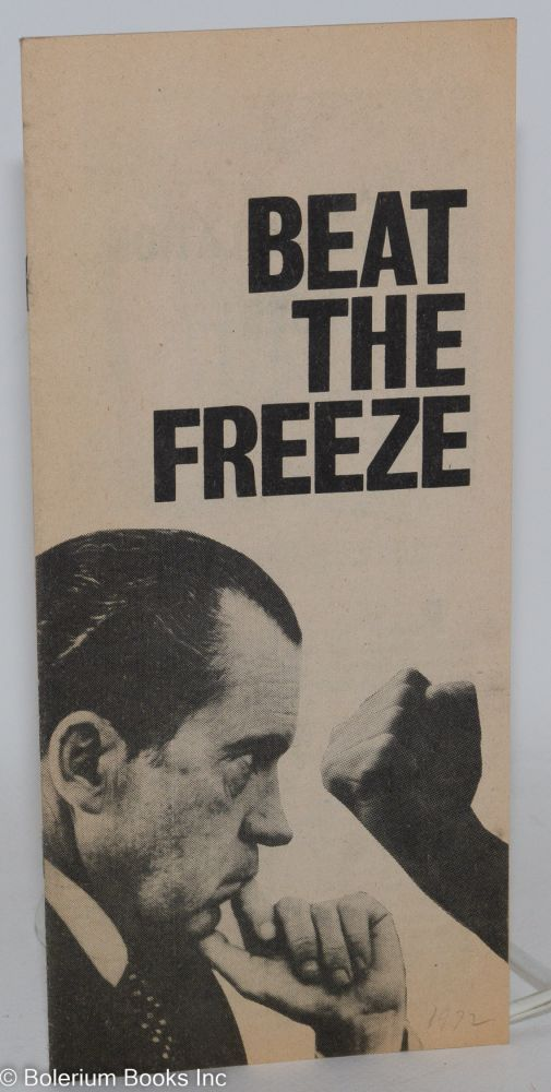 Beat the freeze. USA Communist Party.
