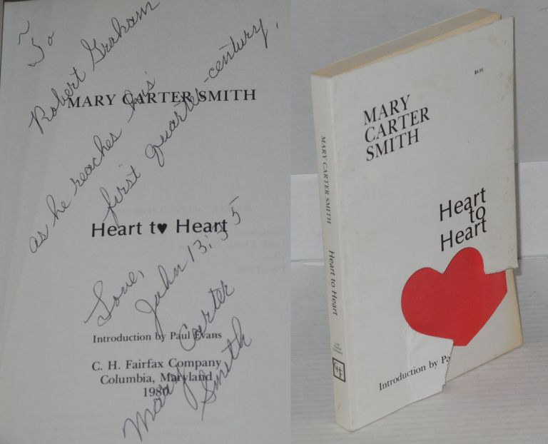 Heart to heart; introduction by Paul Evans. Mary Carter Smith.