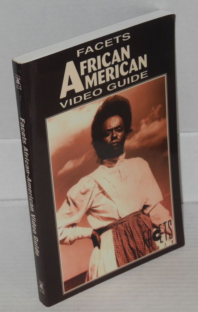 Facets African American video guide. Patrick Ogle, comp.