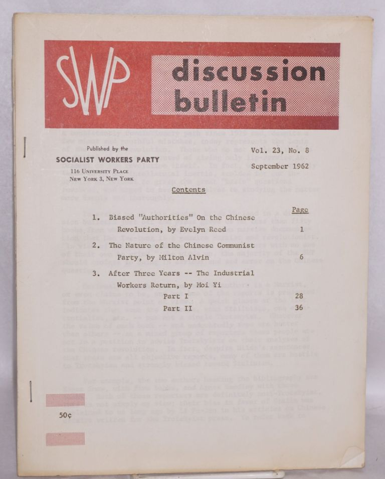 SWP discussion bulletin, vol. 23, no. 8 (September, 1962). Socialist Workers Party.