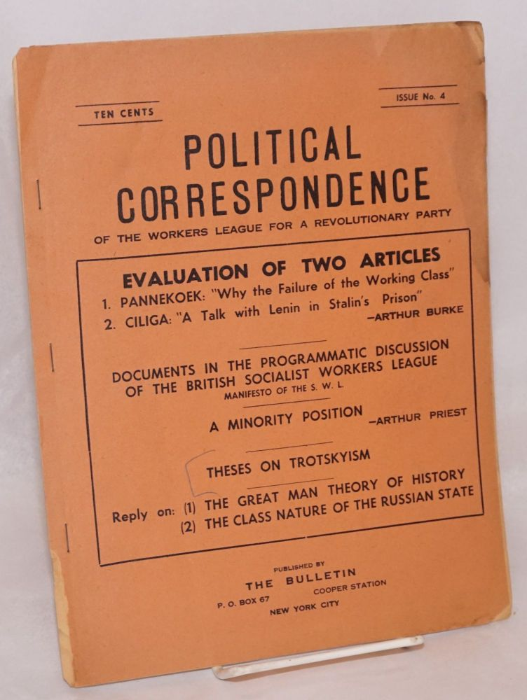 Political correspondence of the Workers League for a Revolutionary Party. Issue no. 4, June, 1947. George Spiro, ed.