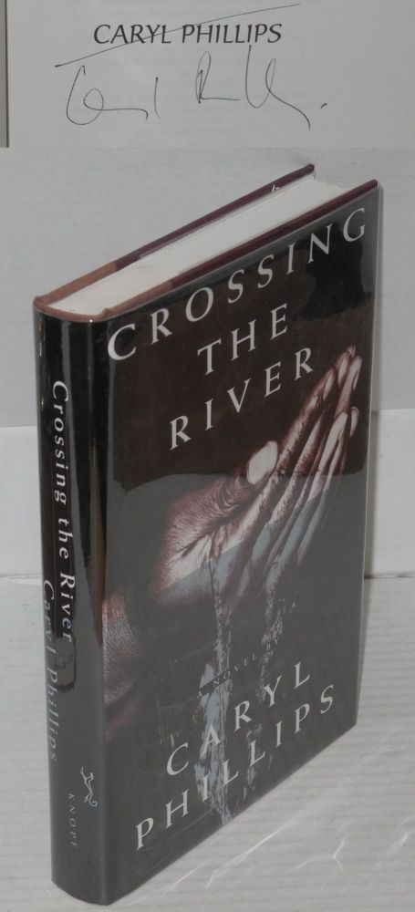 Crossing the river. Caryl Phillips.