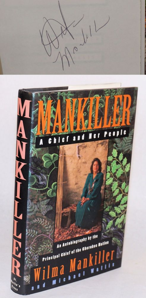 Mankiller: a chief and her people. Wilma Mankiller, Michael Wallis.