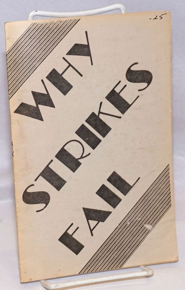 Why strikes fail. More to Come.