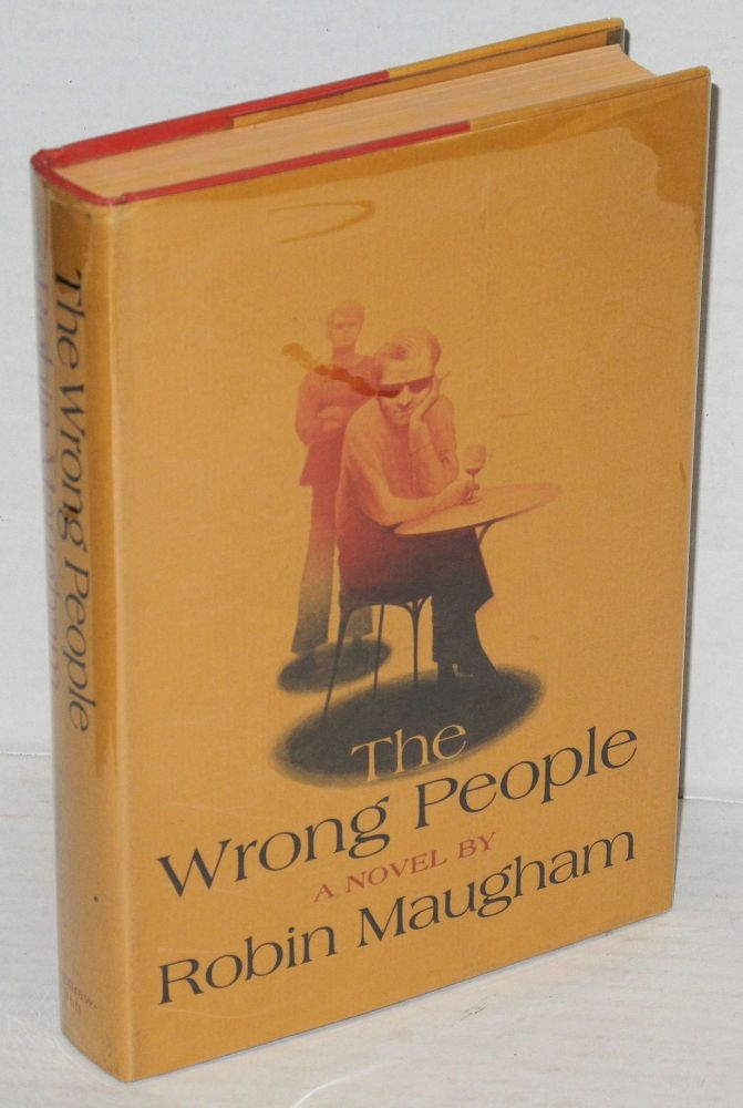The wrong people. Robin Maugham, aka David Griffin.